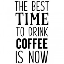 Best time to drink coffee | Muurteksten.nl