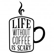 Life without coffee is scary | Muurteksten.nl