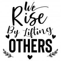 We rise by lifting others | Muurteksten.nl